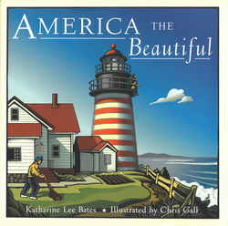 America the Beautiful by Katharine Lee Bates and Chris Gall