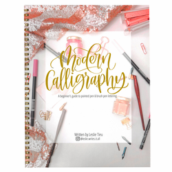 Modern Calligraphy: A Beginner's Guide to Pointed Pen and Brush Lettering by Leslie Tieu