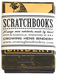 Crowing Hens Bindery Scratchbook 5-pack (Out of Stock)