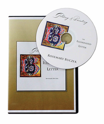 Gilding & Painting the Illuminated Letter by Rosemary Buczek