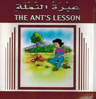 Stories for Children:  The Ant's Lesson  عبرة النملة