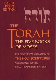 The Torah: The Five Books of Moses: Large-Print Edition