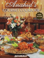 Anahid's Gourmet Cookbook  (English Edition)