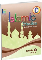 ICO Islamic Studies : Grade 6, Part 2 Workbook