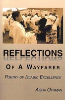 Reflections Of A Wayfarer Poetry Of Islamic Excellence