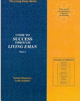 Come to Success Through Living Eman Part 1