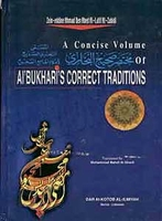 A Concise Volume of al-Bukhari's Correct Traditions (Ar-En, DKI)