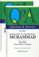 Q & A on the Biography of the Prophet - Parts One and Two