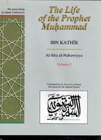 Great Books of Islamic Civilization: The Life of the Prophet Muhammad Vol 1