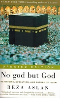 No god but GOD: The Origins, Evolution, and Future of Islam ( updated ed.)