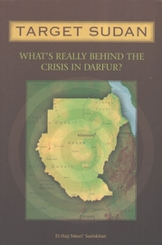 Target Sudan: What's Really Behing the Crisis in Darfur?