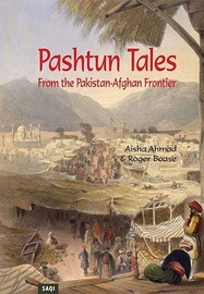 Pashtun Tales From the Pakistan-Afghan Frontier