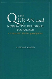 Qur'an and Normative Religious Pluralism:  A Thematic Study of the Qur'an