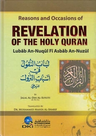 Reasons and Occasions of Revelation of the Holy Qur'an (Suyuti)