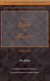 Great Books of Islamic Civilization: Book of Misers