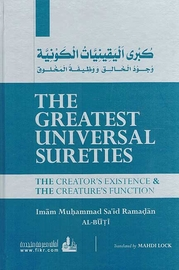 The Greatest Universal Sureties: The Creator's Existence