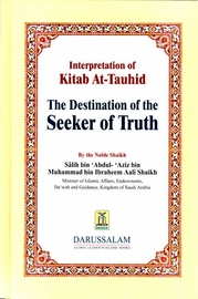 Destination of the Seeker of Truth - Kitab At-Tauhid