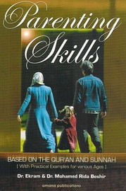Parenting Skills Based on the Qur'an and Sunnah