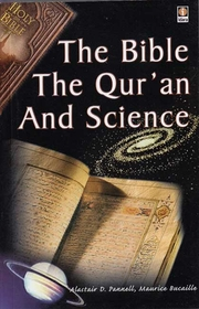 The Bible,The Quran and Science (Idara)