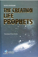 The Creation, Life, Prophets