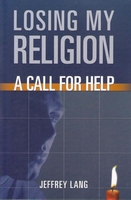 Losing My Religion A Call For Help