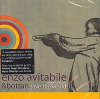 Enzo Avitabile & Bottari: Save the World