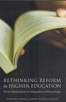 Rethinking Reform in Higher Education from Islamization to Integration of Knowledge