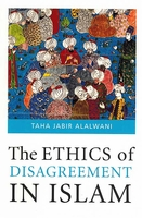 The Ethics of Disagreement in Islam