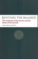 Reviving the Balance: The Authority of the Qur'an and the Status of the Sunnah