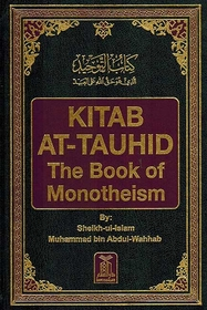 Kitab al-Tauhid - The Book of Monotheism