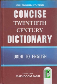 Concise Twentieth Century Dictionary Urdu-English