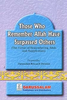 Those Who Remember Allah Have Surpassed All Others