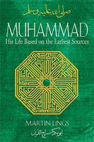 Muhammad-His Life Based On The Earliest Sources