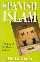 Spanish Islam: A History of the Muslims in Spain
