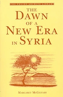 Dawn of a New Era in Syria (Early 20th Century)