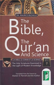 The Bible, The Quran and Science (IBS)