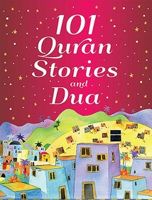 101 Quran Stories and Dua (SC)