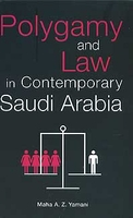 Polygamy and Law in Contemporary Saudi Arabia