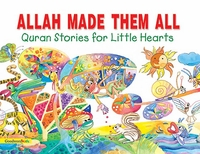 Quran Stories: Allah Made Them All (SC)