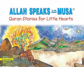 Quran Stories: Allah Speaks to the Prophet Musa (SC)