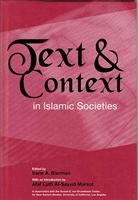 Text & Context in Islamic Societies