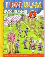 I Love Islam Workbook: Level 2