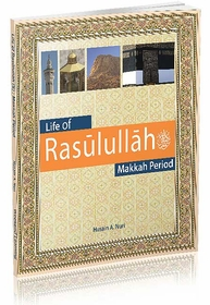 Islamic Studies: Life of Rasulullah (S) : Makkah Period  (Weekend Learning)