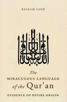 Miraculous Language of the Qur'an: Evidence of Divine Origin