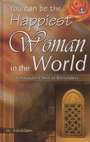 You Can Be The Happiest Woman In The World (HC, Idara)