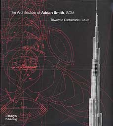 Architecture of Adrian Smith, Toward a Sustainable Future - LAST ONE!