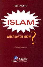 Islam What Do You Know?