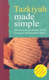 Compact Guide: Tazkiyah Made Simple