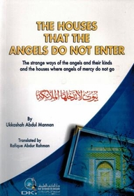 The Houses That The Angels Do Not Enter