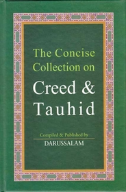 The Concise Collection on Creed & Tauhid (med HC)